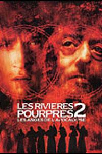 Rivières pourpres II - Les anges de l'apocalypse, Les (2004)