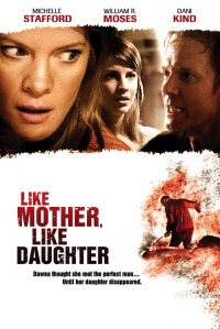 Like Mother, Like Daughter (2007)