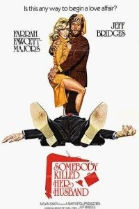 Somebody Killed Her Husband (1978)
