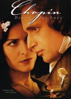 Chopin. Pragnienie milosci (2002)