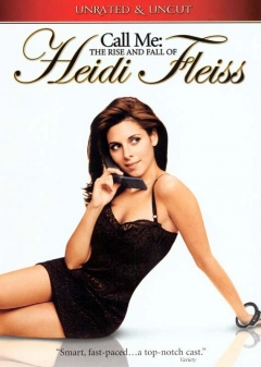 Call Me: The Rise and Fall of Heidi Fleiss (2004)