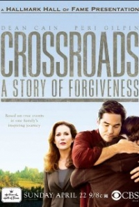 Crossroads: A Story of Forgiveness (2007)