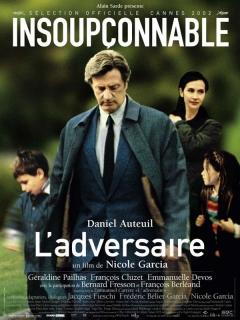Adversaire, L' (2002)