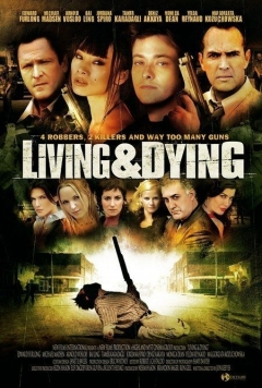 Living & Dying (2007)