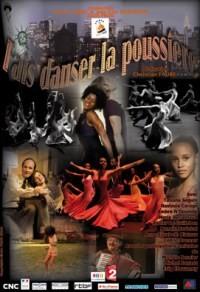 Fais danser la poussière (2010)