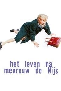 Leven na mevrouw de Nijs, Het (2001)