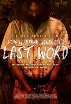 Johnny Frank Garrett's Last Word