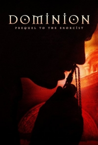 Dominion: Prequel to the Exorcist (2005)