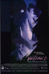 Wild Orchid II: Two Shades of Blue (1992)