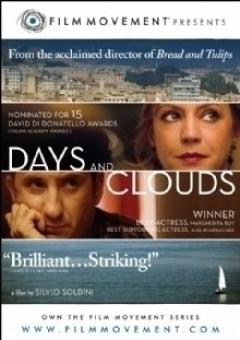 Giorni e nuvole (2007)