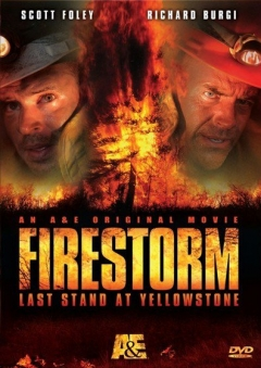 Firestorm: Last Stand at Yellowstone (2006)