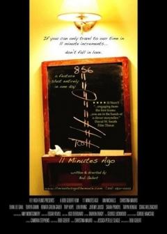 11 Minutes Ago (2007)