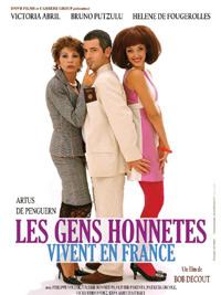 Les gens honnêtes vivent en France (2005)