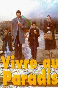 Vivre au paradis (1998)