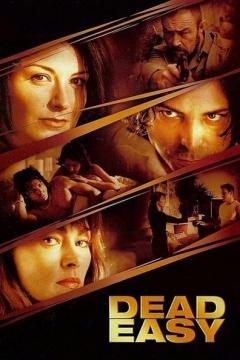 Dead Easy (2004)
