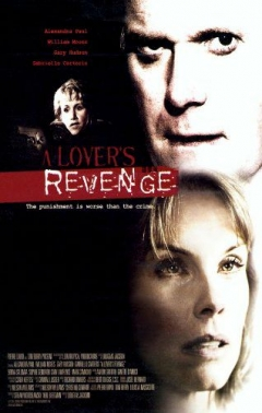 A Lover's Revenge (2005)