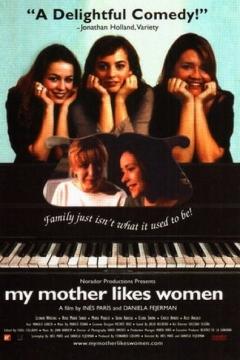 A mi madre le gustan las mujeres (2002)