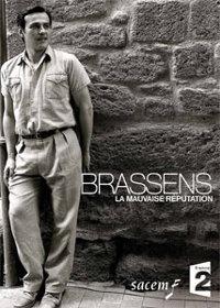 Brassens, la mauvaise réputation (2011)