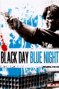 Black Day Blue Night (1995)