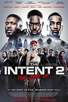The Intent 2: The Come Up (2018)