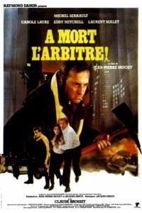 À mort l'arbitre (1984)