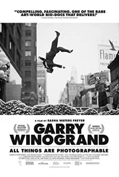Garry Winogrand: All Things are Photographable (2018)