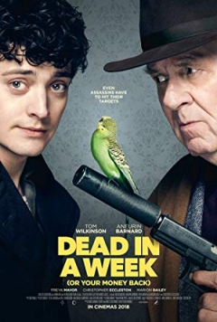 Dead in a Week: Or Your Money Back (2018)