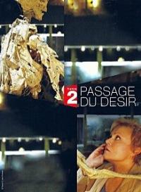 Passage du Désir (2011)