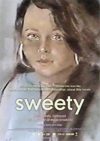 Sweety. The Friends, Betrayal and Murder of Maja Bradaric (2008)