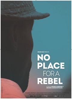 No Place for a Rebel (2017)