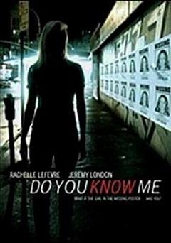 Do You Know Me? (2009)