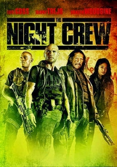 The Night Crew Trailer