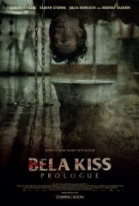 Bela Kiss: Prologue (2013)