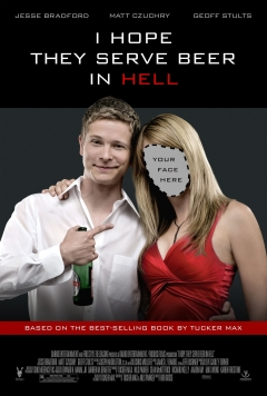 I Hope They Serve Beer in Hell (2009)
