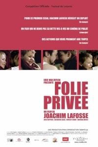 Folie privée (2004)
