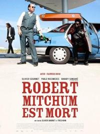 Robert Mitchum est mort (2010)