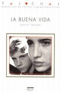 Buena vida, La (1996)
