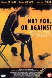 Ni pour, ni contre (2002)