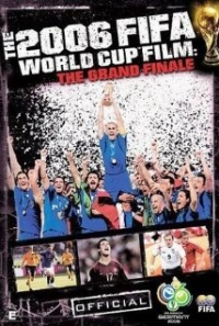 The Official Film of the 2006 FIFA World Cup (2006)