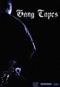 Gang Tapes (2001)