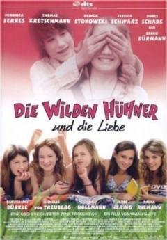 Die Wilde Hühner und das Leben (2007)