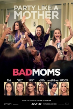 Bad Moms Official Red Band Trailer 1