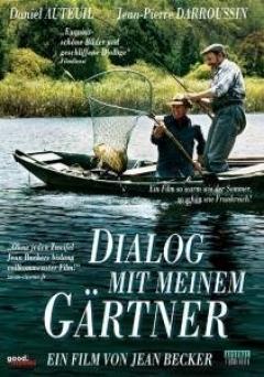 Dialogue avec mon jardinier (2007)
