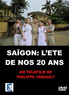 Saïgon, l'été de nos 20 ans (2011)