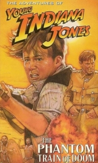 The Adventures of Young Indiana Jones: The Phantom Train of Doom (1999)