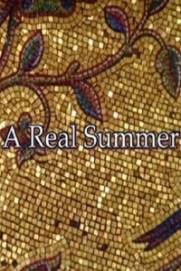 A Real Summer (2007)