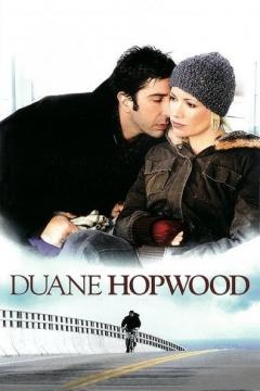 Duane Hopwood (2005)