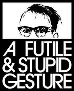 A Futile & Stupid Gesture (2018)