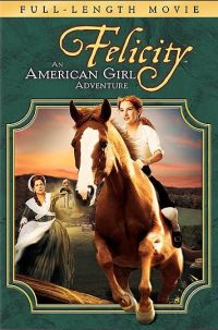 Felicity: An American Girl Adventure (2005)