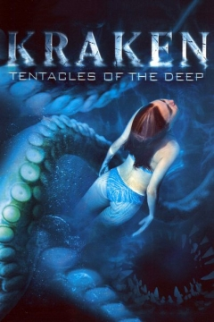 Kraken: Tentacles of the Deep (2006)